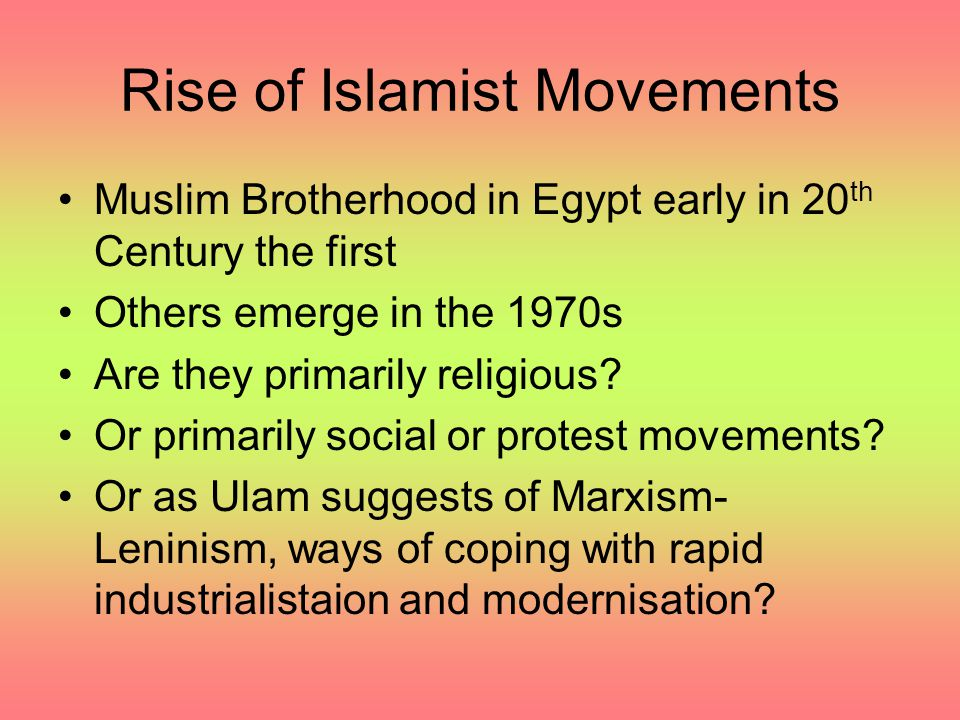 Rise of Islamist Movements
