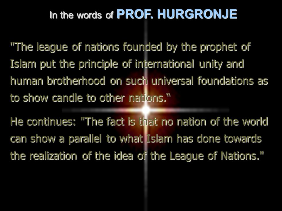 In the words of PROF. HURGRONJE