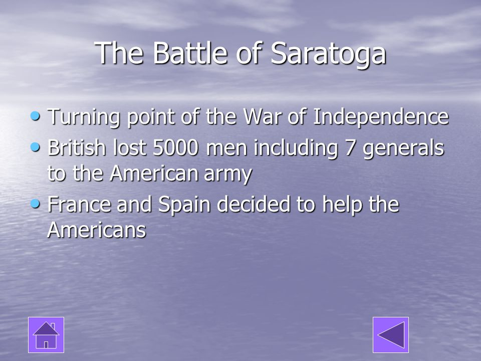 The Battle of Saratoga Turning point of the War of Independence