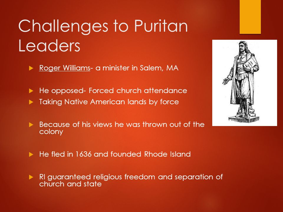 Challenges to Puritan Leaders