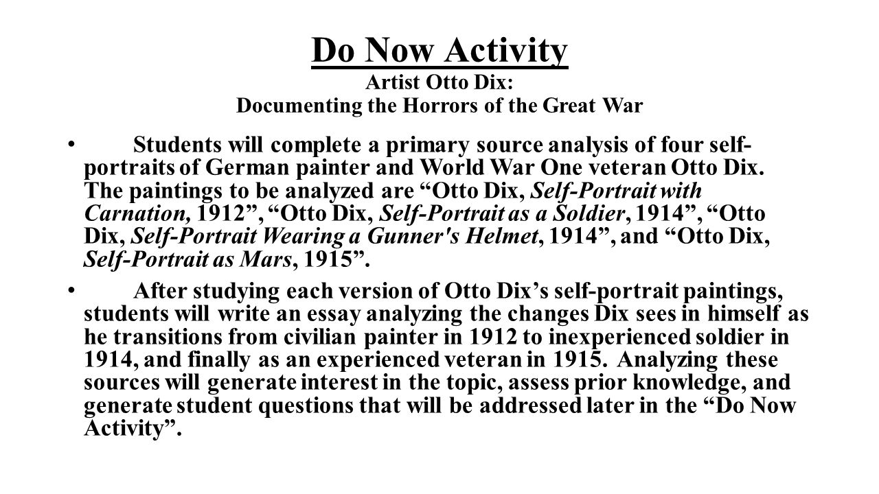 Do Now Activity Artist Otto Dix: Documenting the Horrors of the Great War