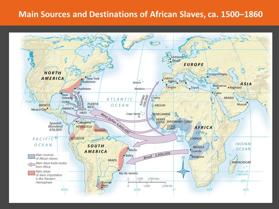 Main Sources and Destinations of African Slaves, ca. 1500–1860