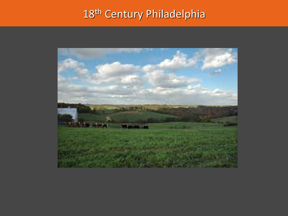 18th Century Philadelphia