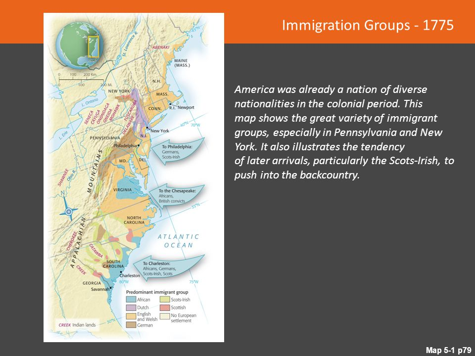 Immigration Groups - 1775 America was already a nation of diverse nationalities in the colonial period. This.