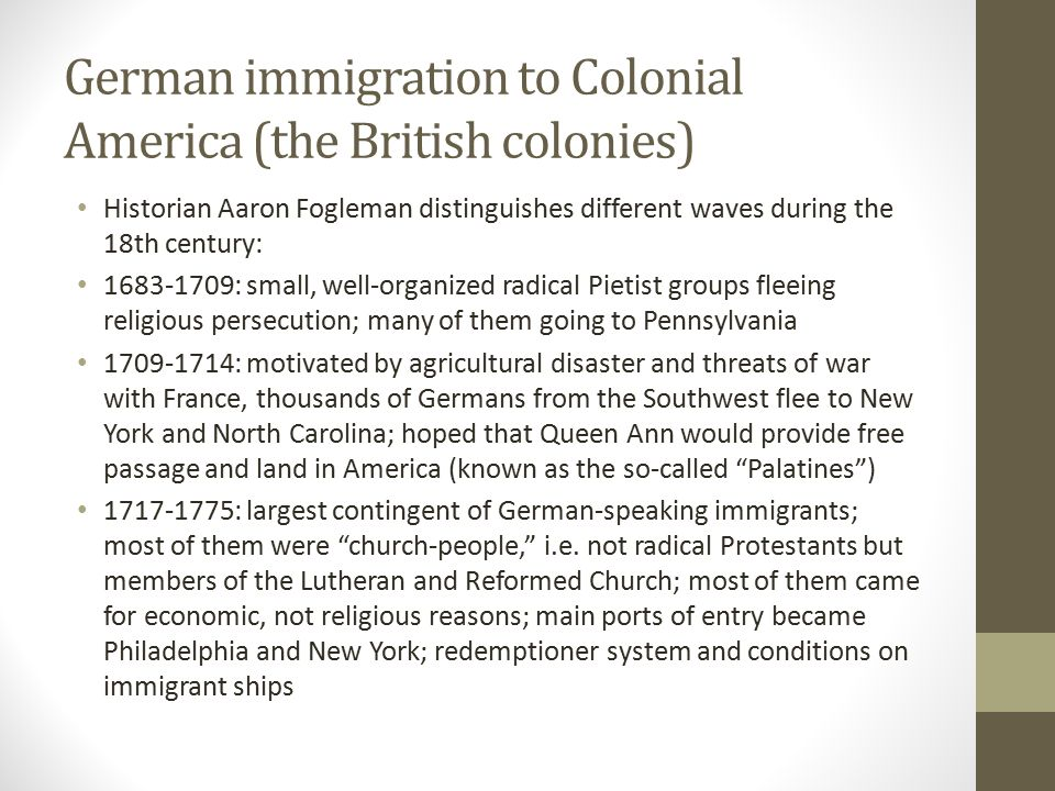 German immigration to Colonial America (the British colonies)