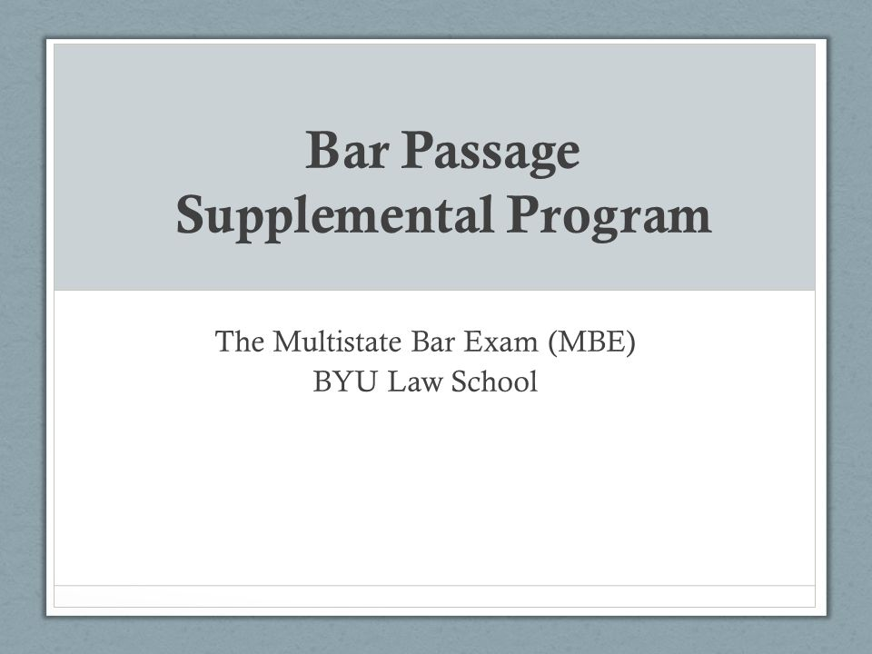 Bar Passage Supplemental Program