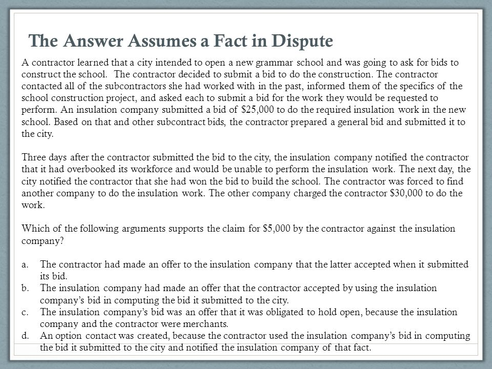 The Answer Assumes a Fact in Dispute