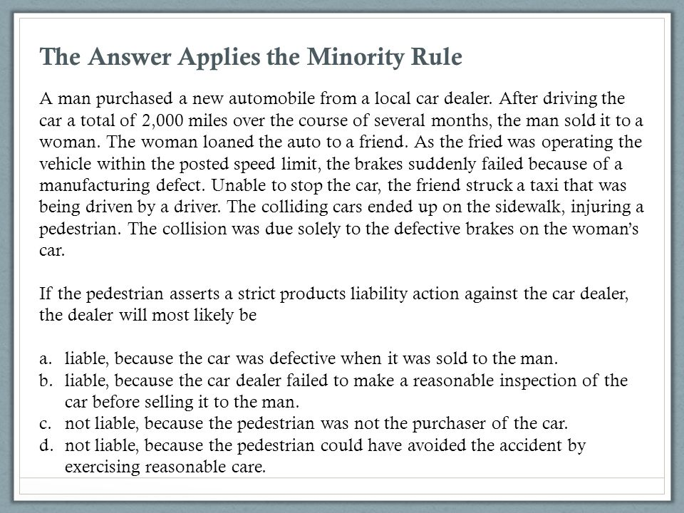 The Answer Applies the Minority Rule