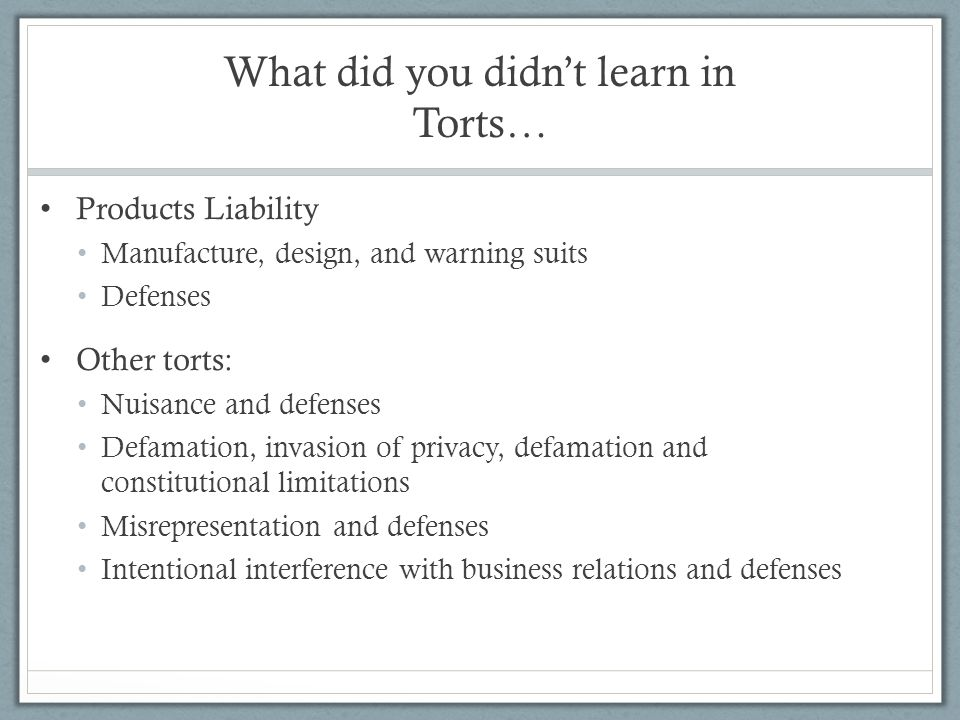 What did you didn't learn in Torts…