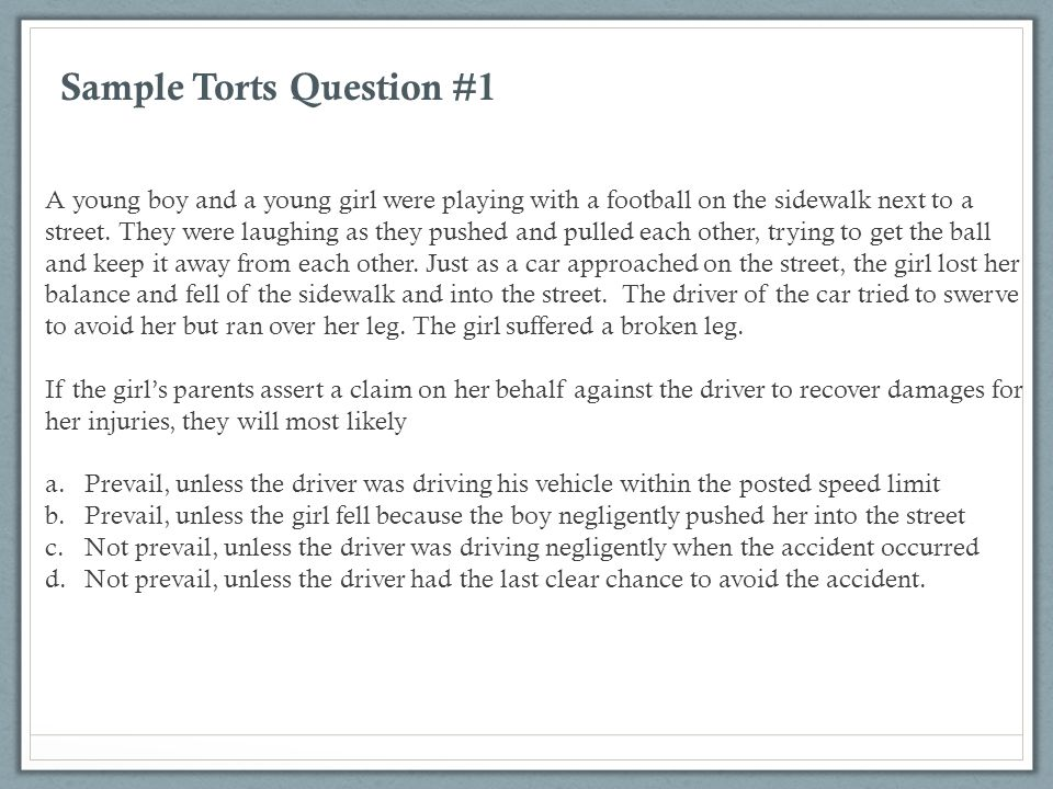 Sample Torts Question #1