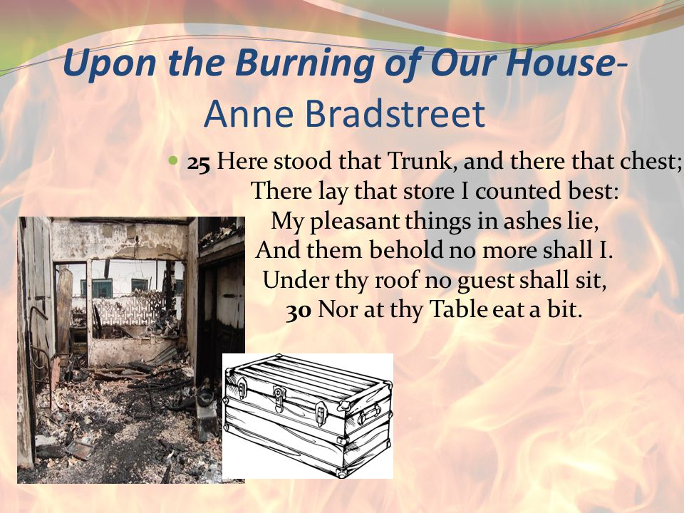 Upon the Burning of Our House-Anne Bradstreet