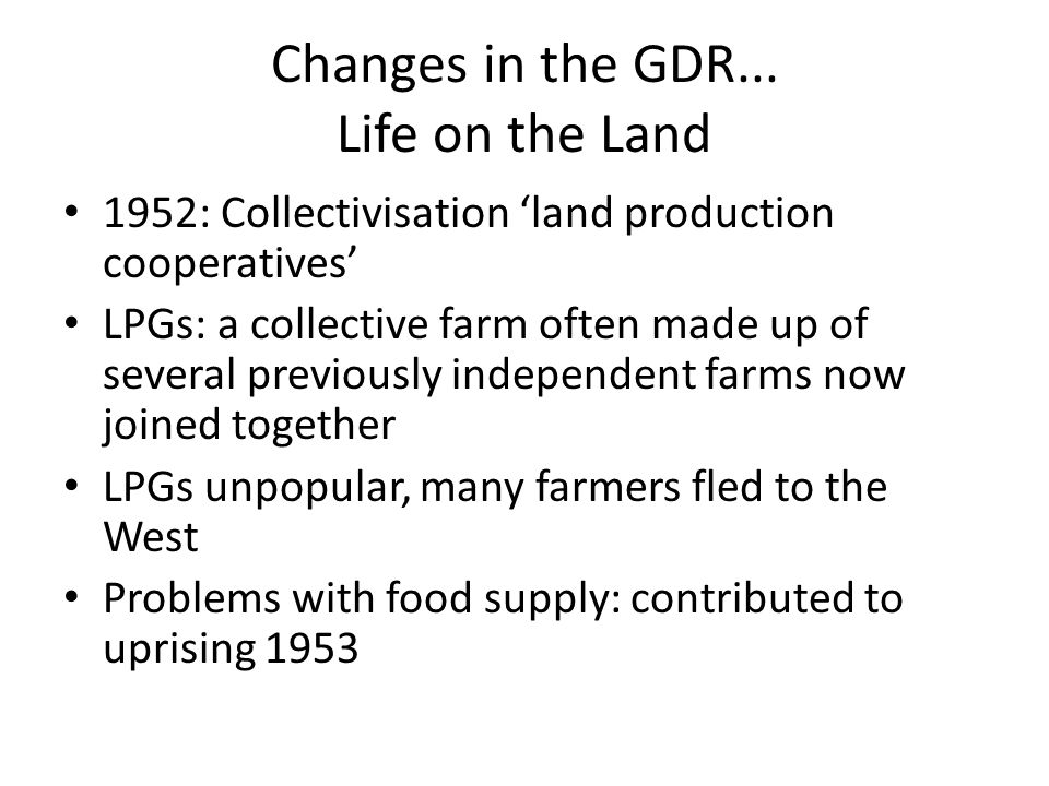 Changes in the GDR... Life on the Land