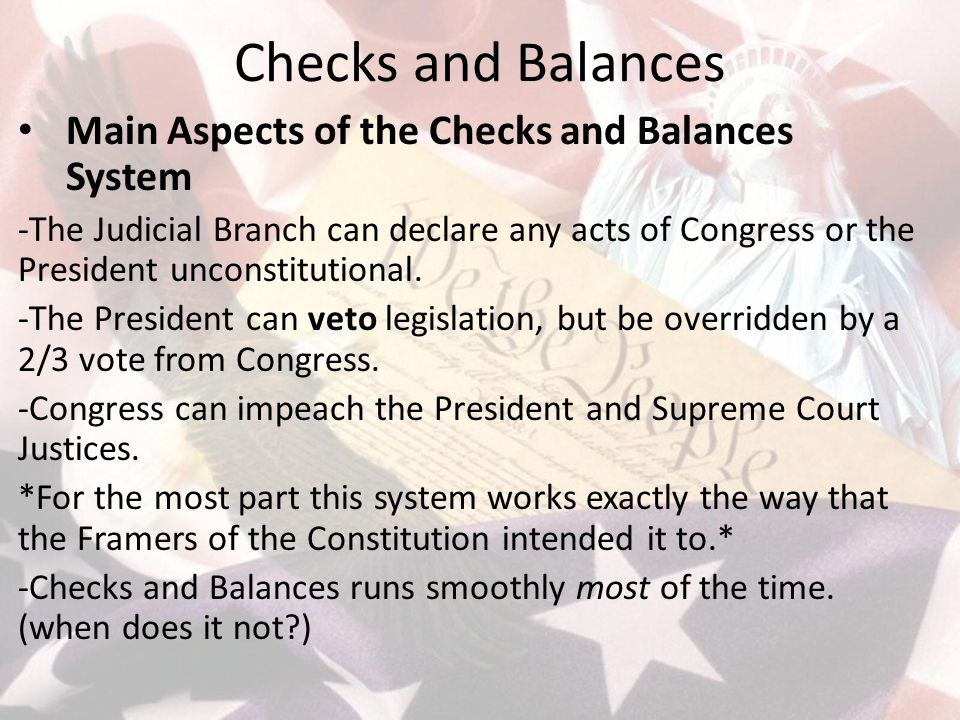 Checks and Balances Main Aspects of the Checks and Balances System