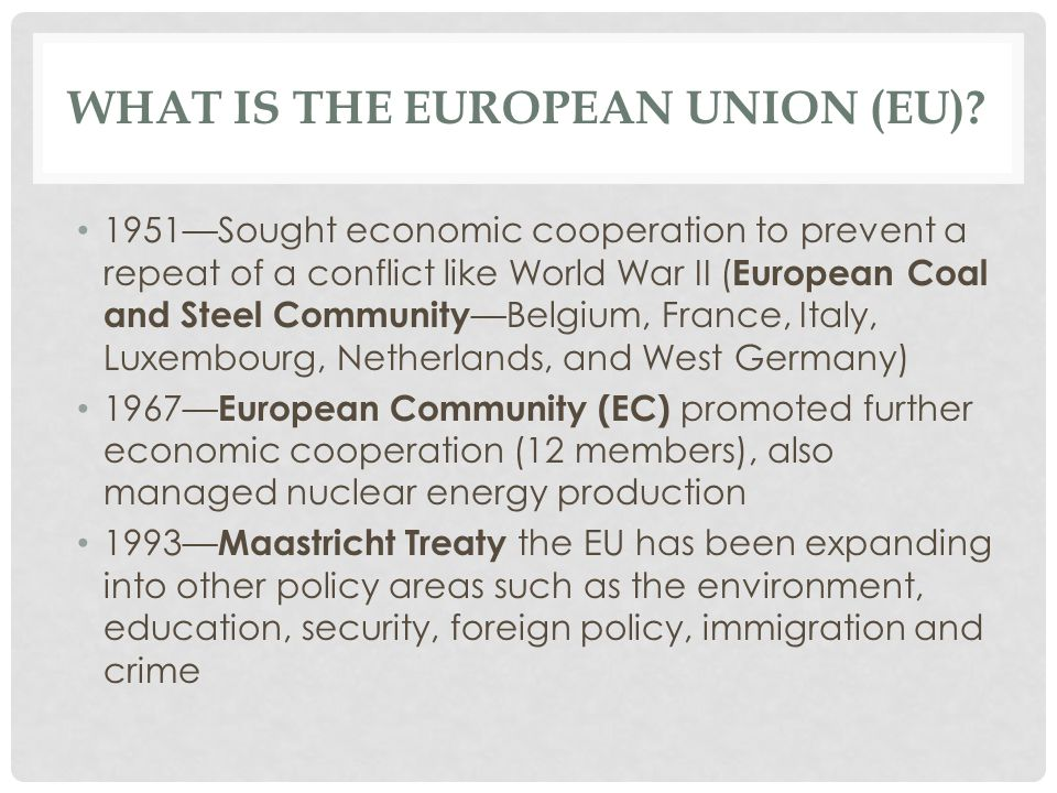 What is the European Union (EU)