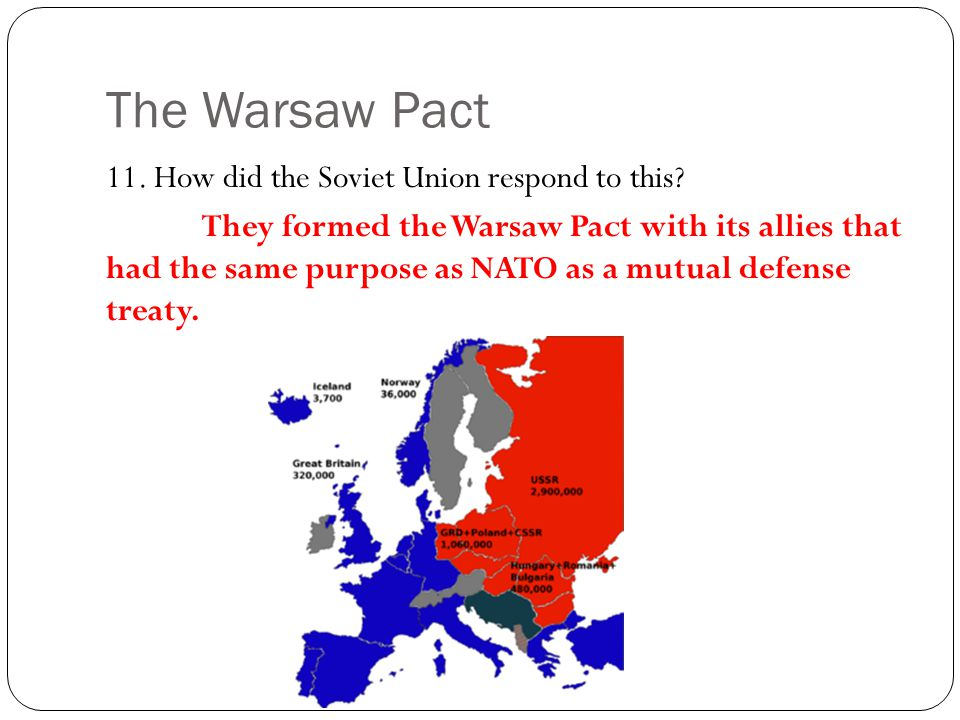 The Warsaw Pact 11. How did the Soviet Union respond to this
