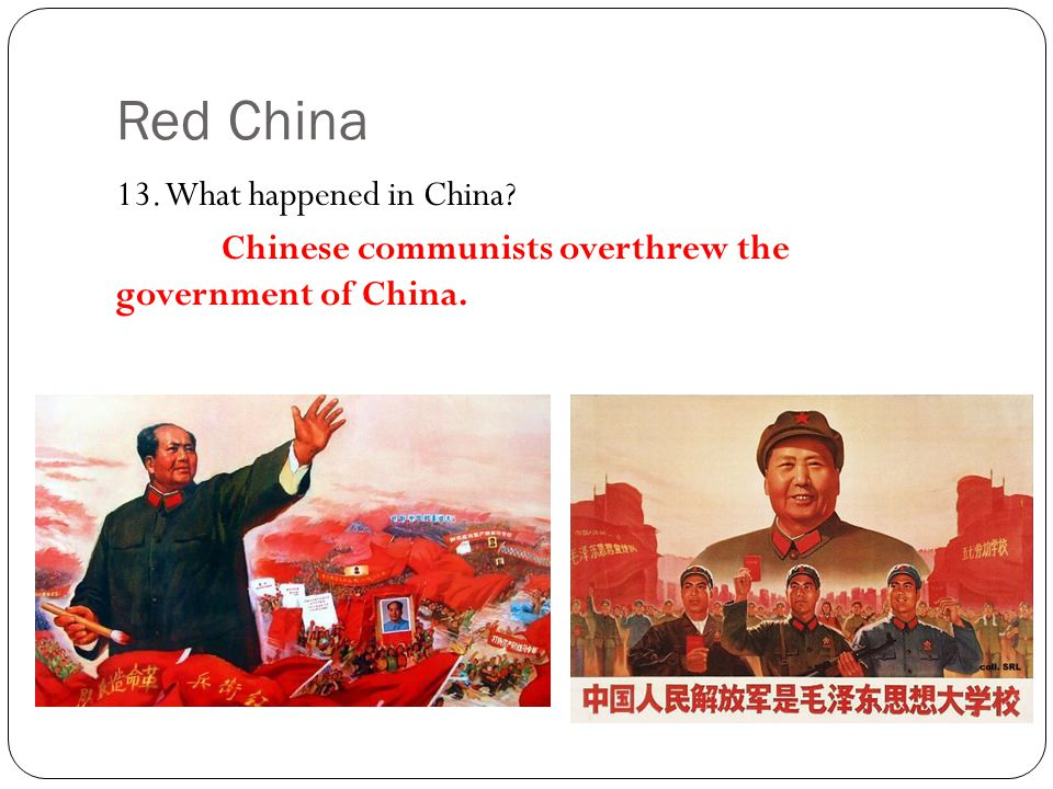Red China 13. What happened in China