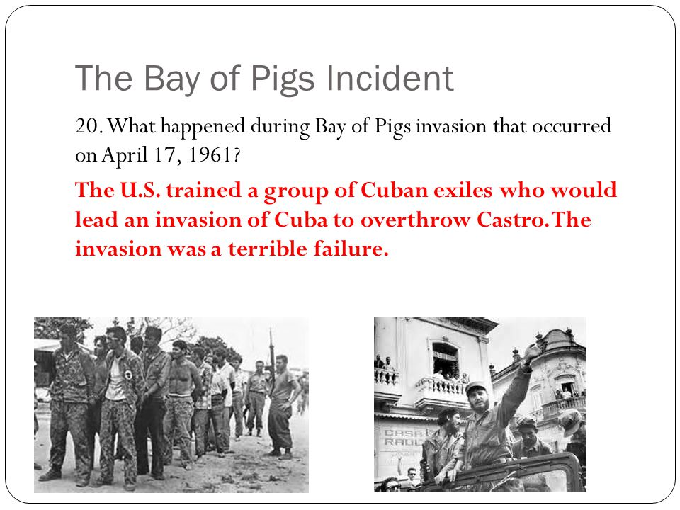 The Bay of Pigs Incident