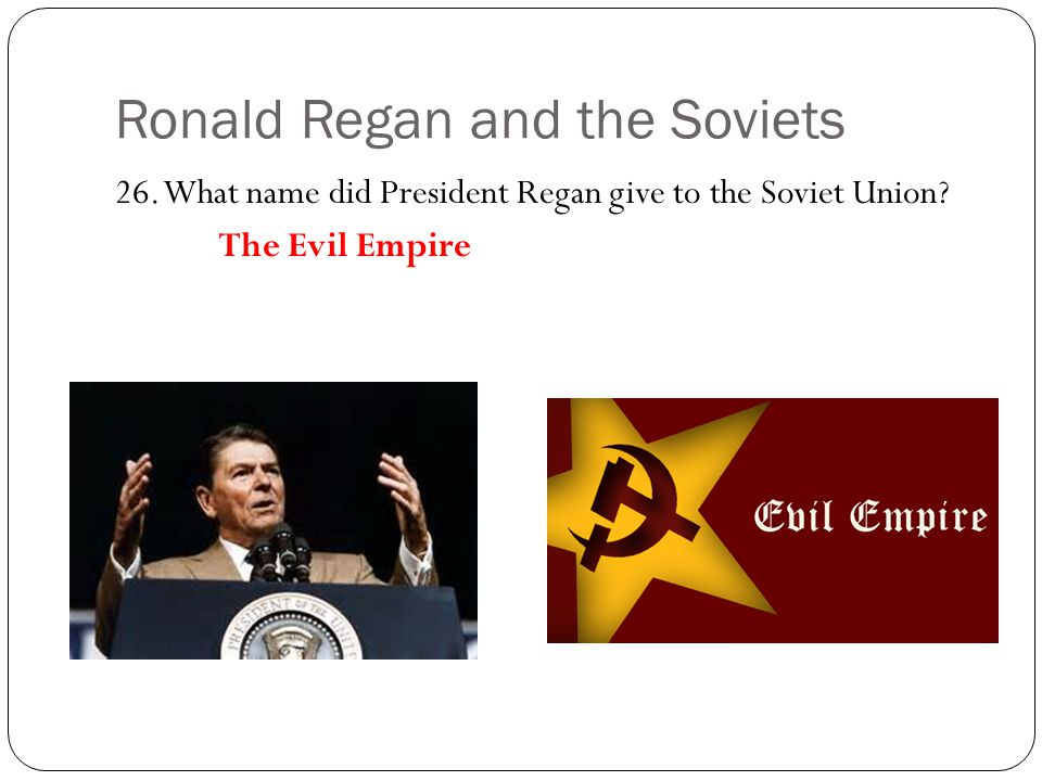 Ronald Regan and the Soviets