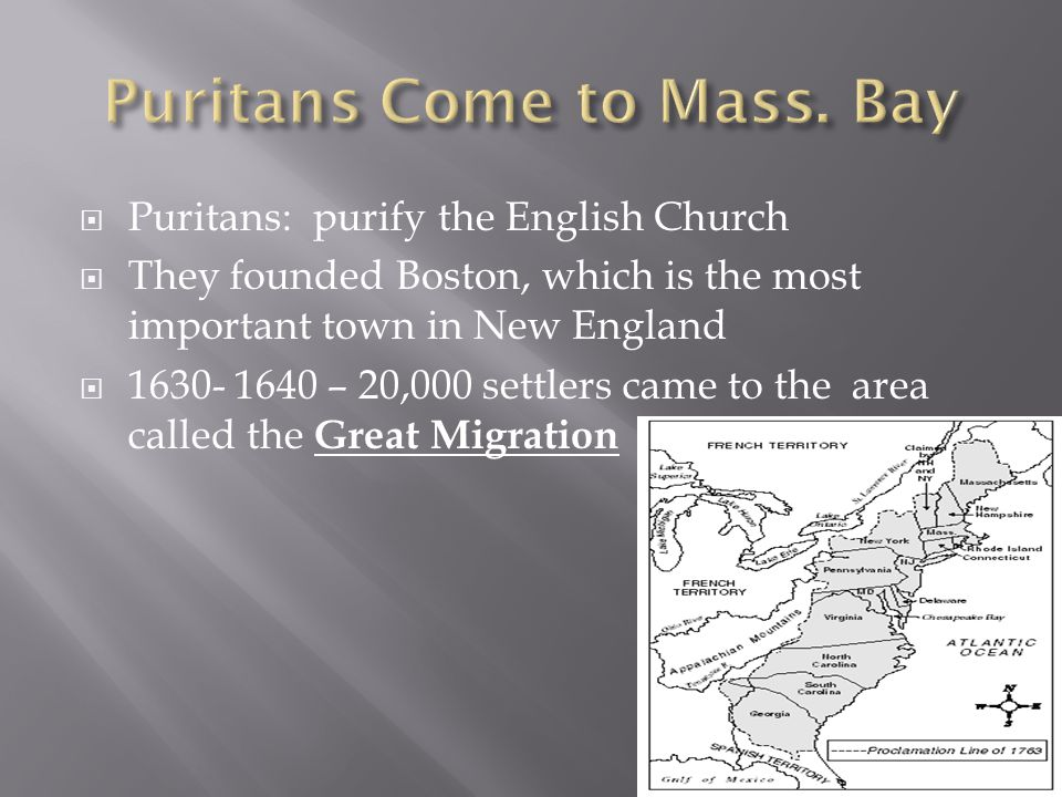 Puritans Come to Mass. Bay