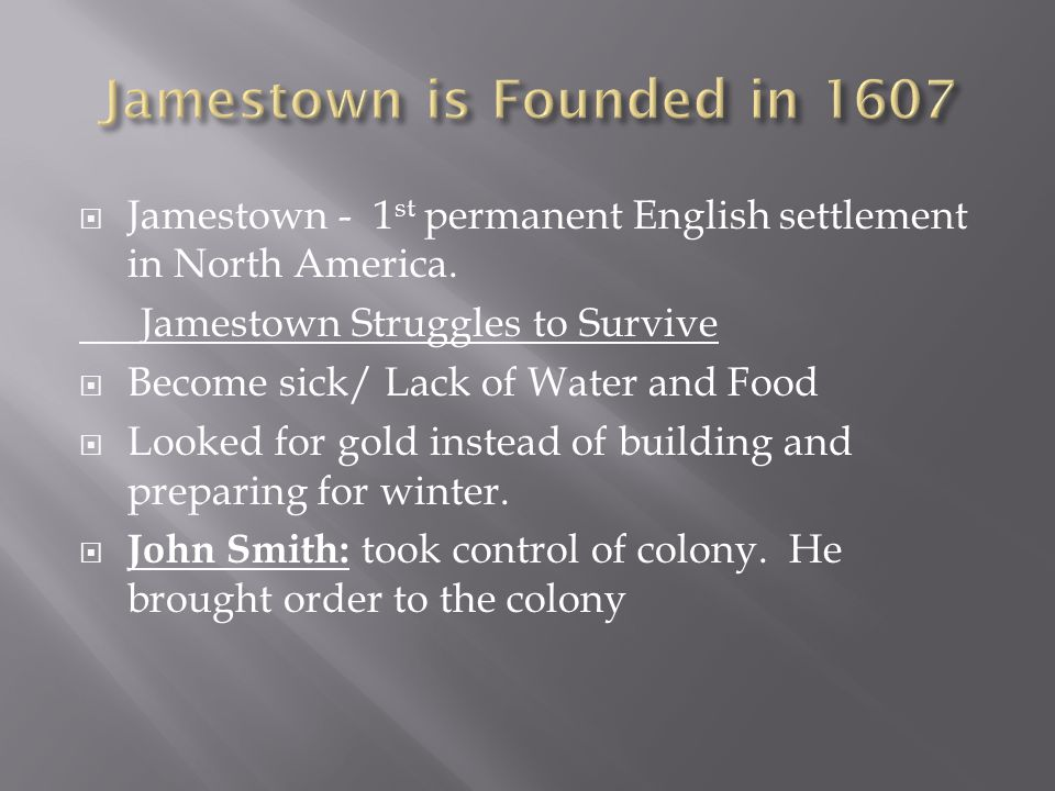Jamestown is Founded in 1607
