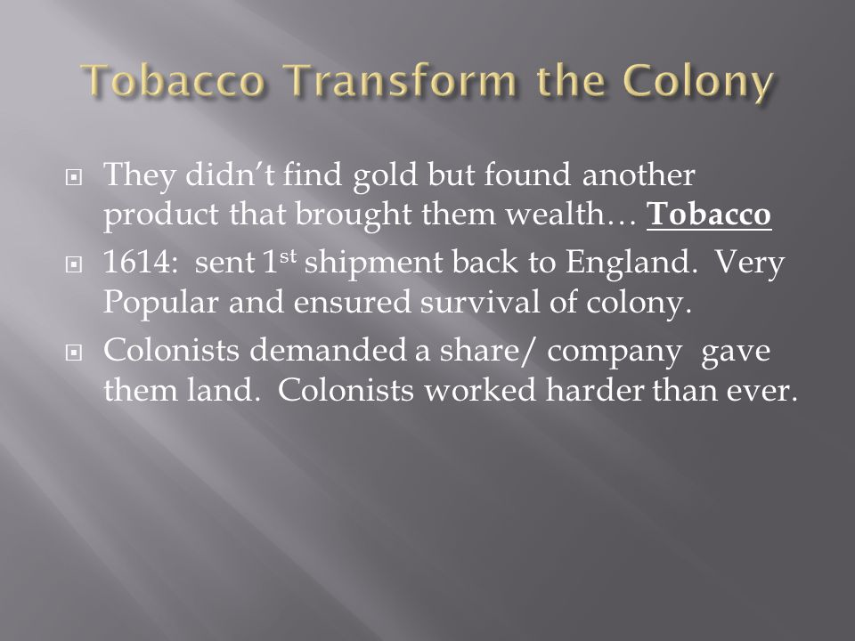 Tobacco Transform the Colony