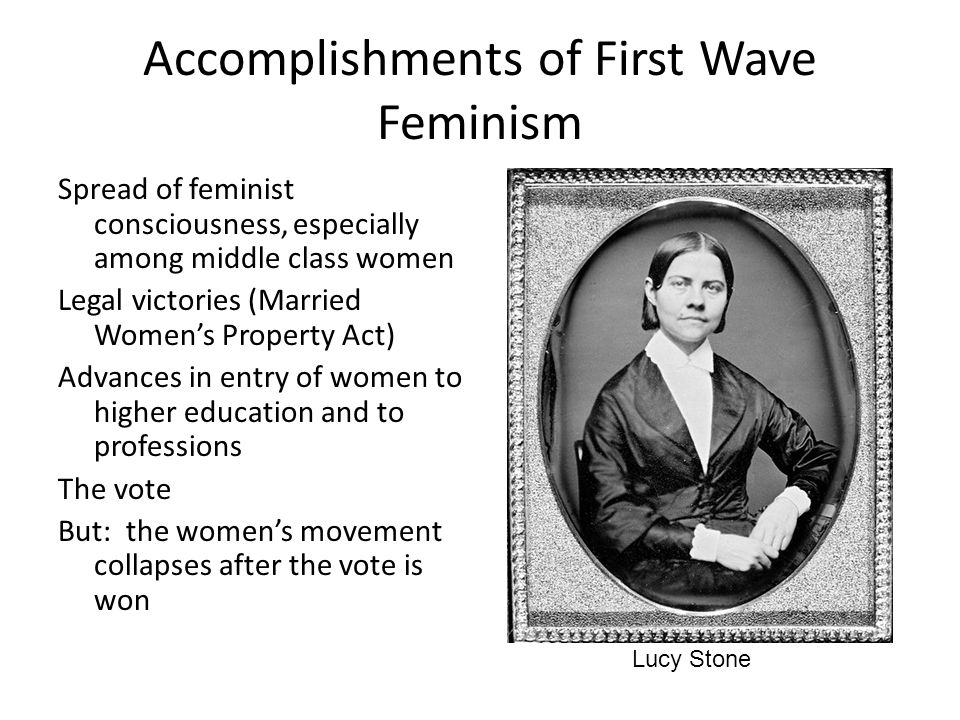 Accomplishments of First Wave Feminism