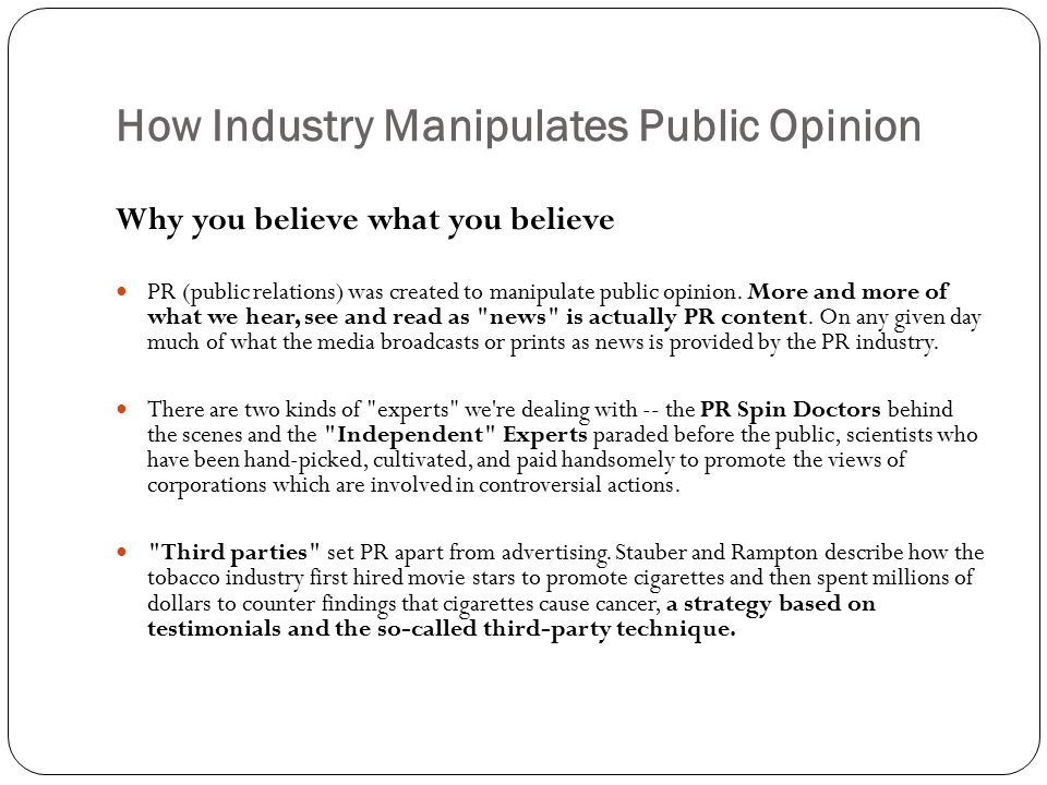 How Industry Manipulates Public Opinion
