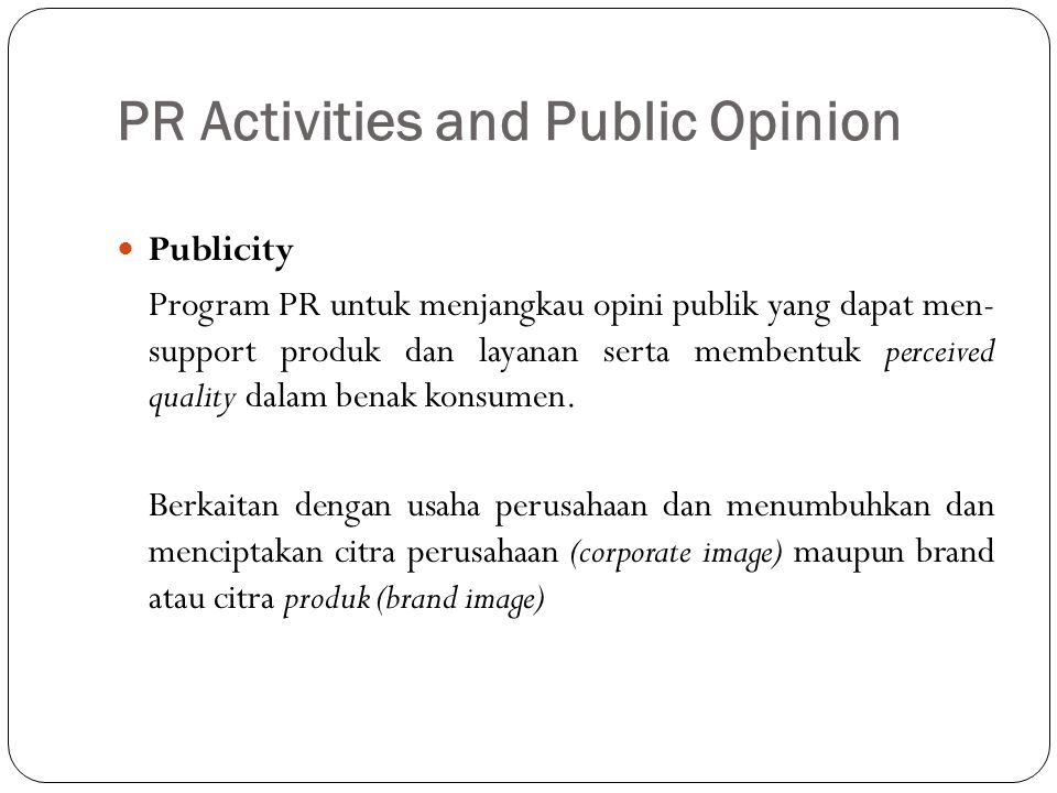 PR Activities and Public Opinion