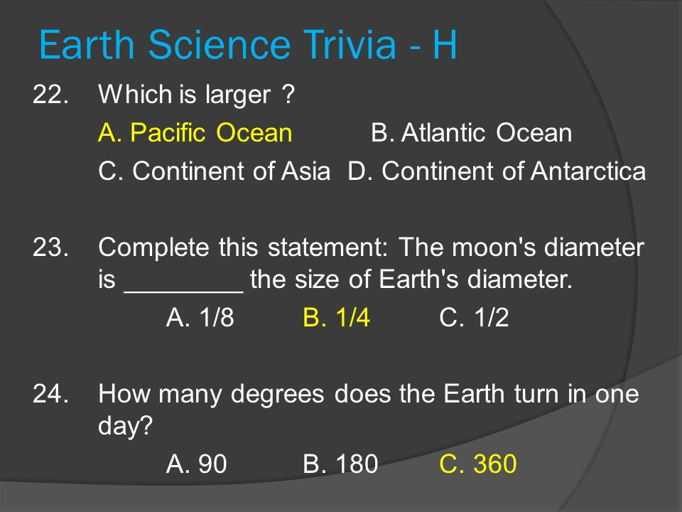Earth Science Trivia - H