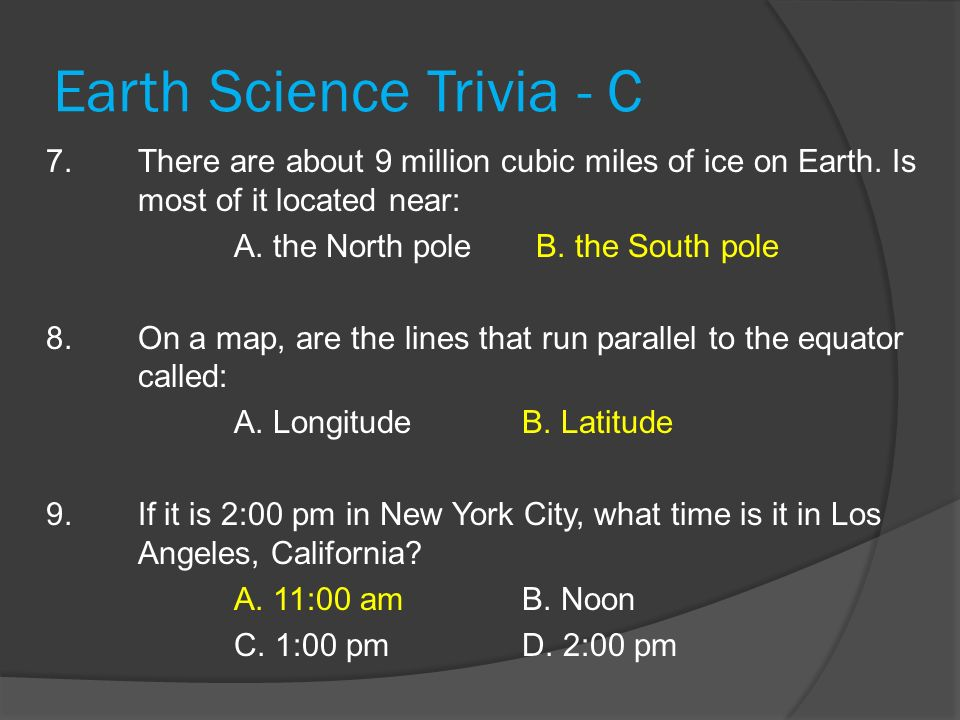 Earth Science Trivia - C