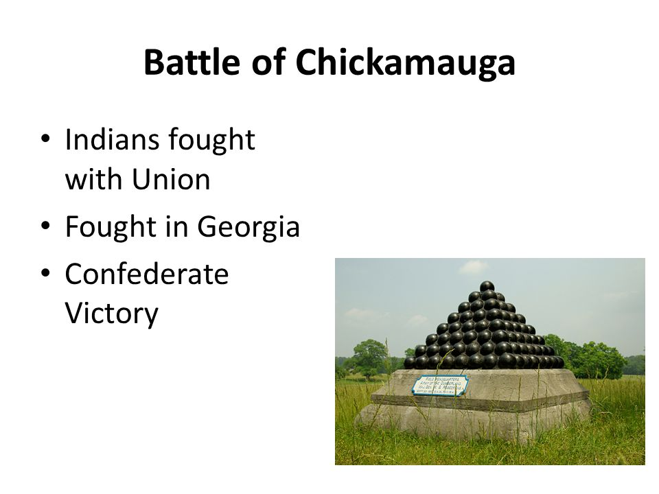 Battle of Chickamauga Indians fought with Union Fought in Georgia