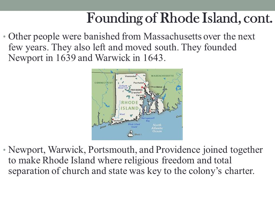 Founding of Rhode Island, cont.