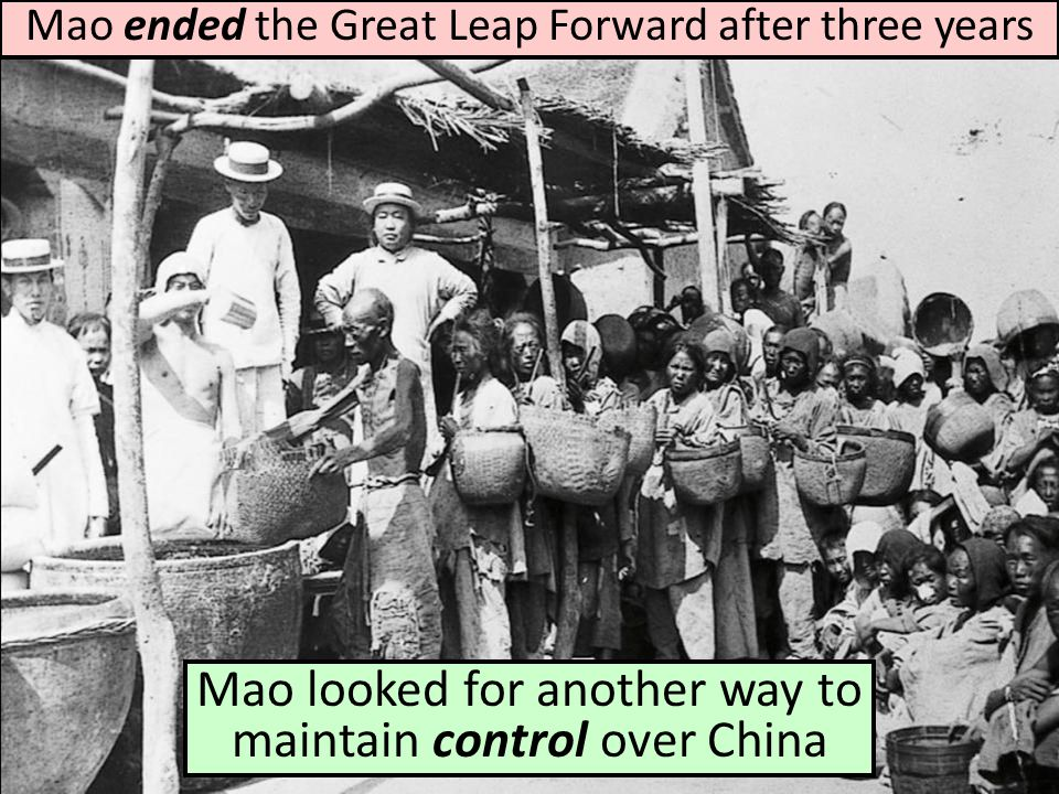 Mao looked for another way to maintain control over China