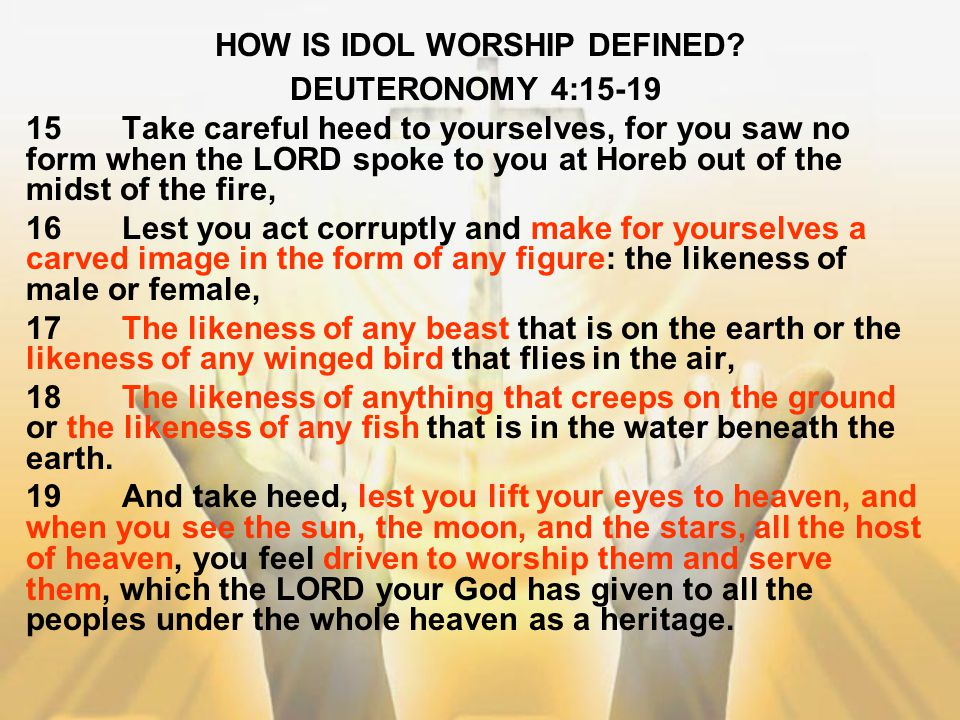 HOW IS IDOL WORSHIP DEFINED