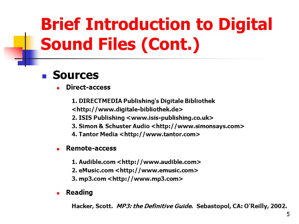 Brief Introduction to Digital Sound Files (Cont.)