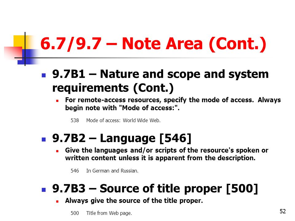 6.7/9.7 – Note Area (Cont.) 9.7B1 – Nature and scope and system requirements (Cont.)