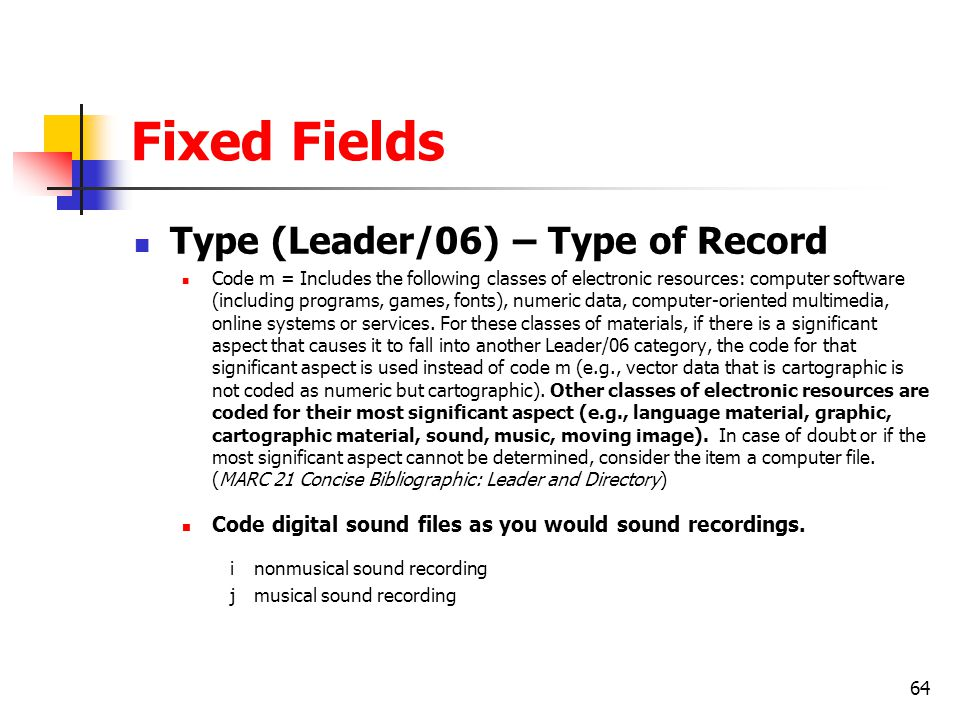 Fixed Fields Type (Leader/06) – Type of Record