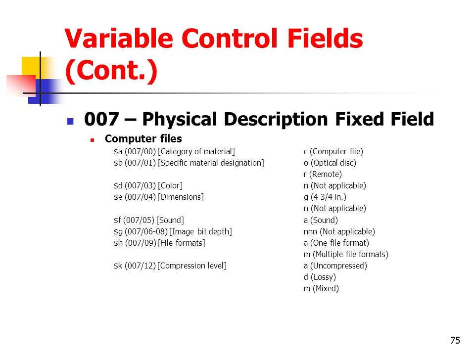 Variable Control Fields (Cont.)