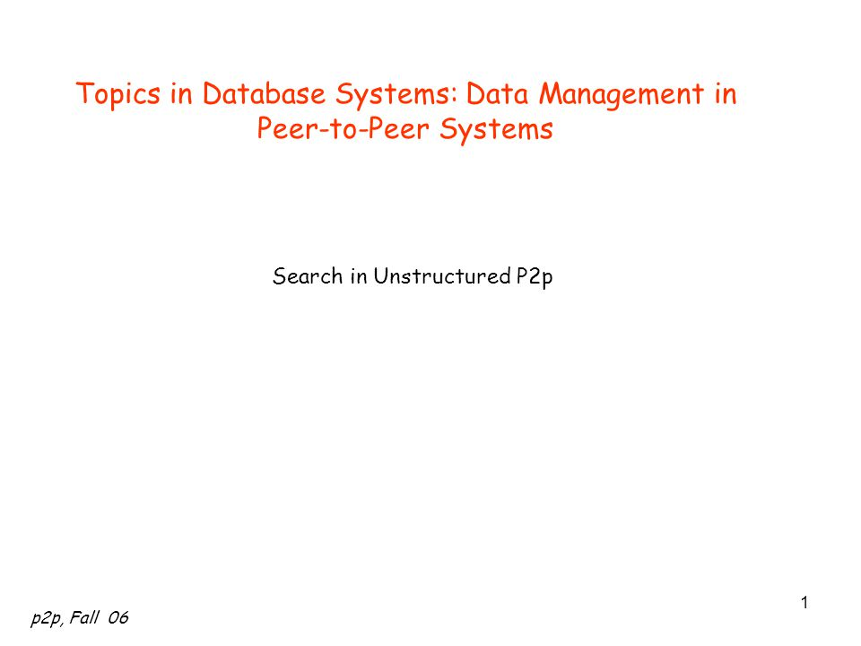 Topics in Database Systems: Data Management in Peer-to-Peer Systems