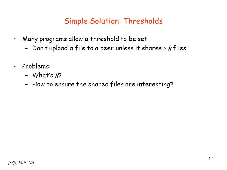 Simple Solution: Thresholds