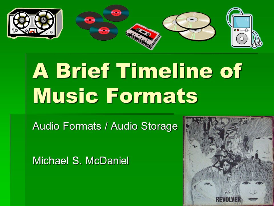 a brief timeline of music formats ppt download