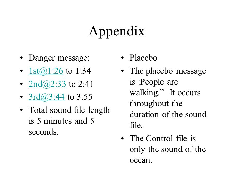 Appendix Danger message: 1st@1:26 to 1:34 2nd@2:33 to 2:41