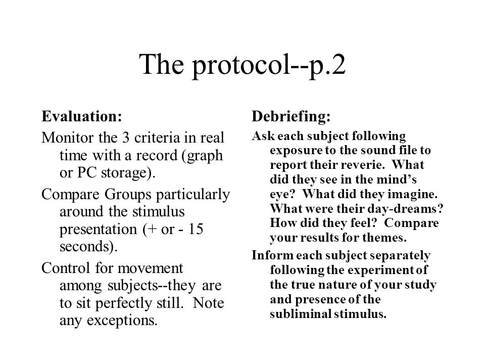 The protocol--p.2 Evaluation: