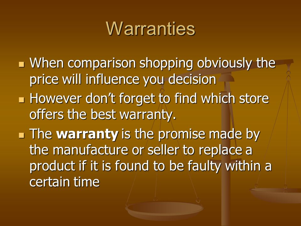 Warranties When comparison shopping obviously the price will influence you decision.
