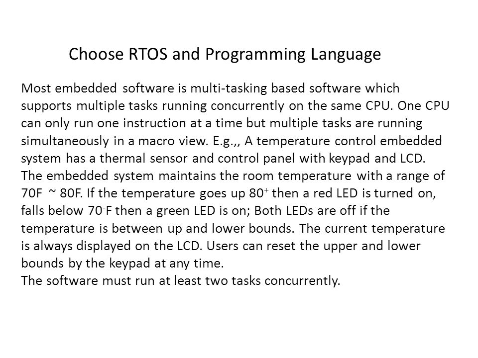 Choose RTOS and Programming Language