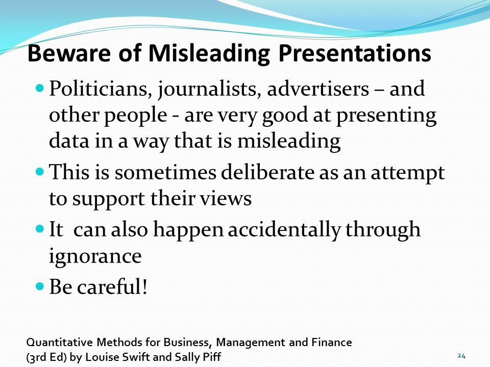 Beware of Misleading Presentations