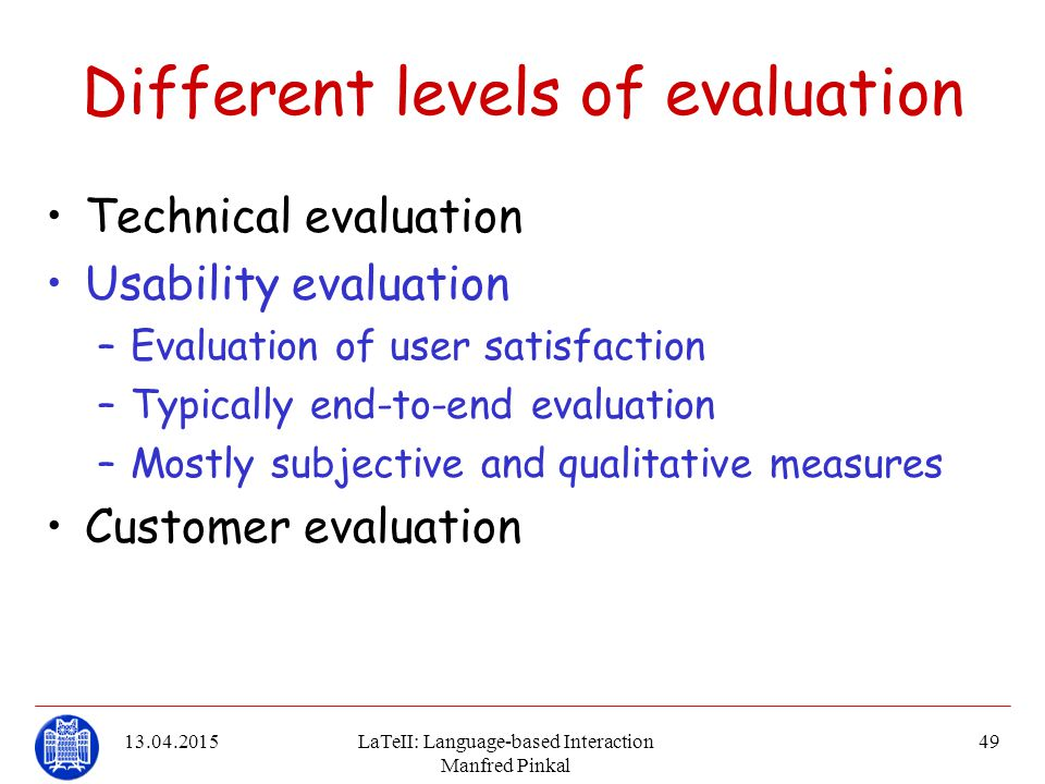 Different levels of evaluation