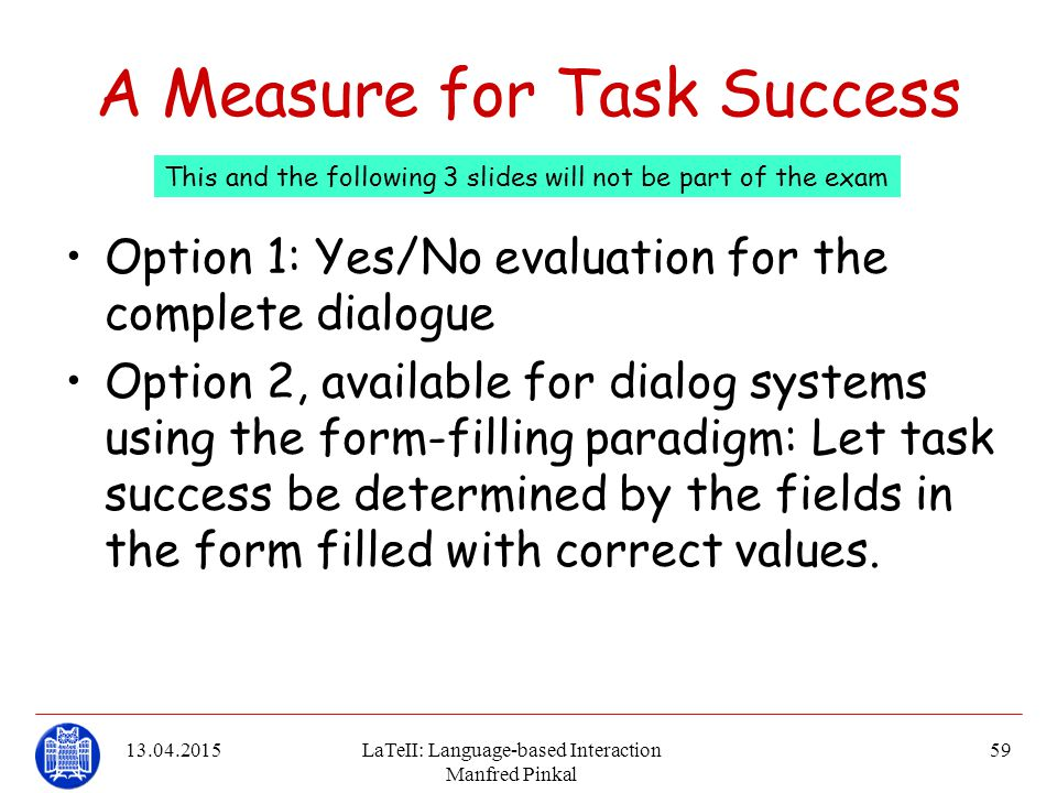 A Measure for Task Success