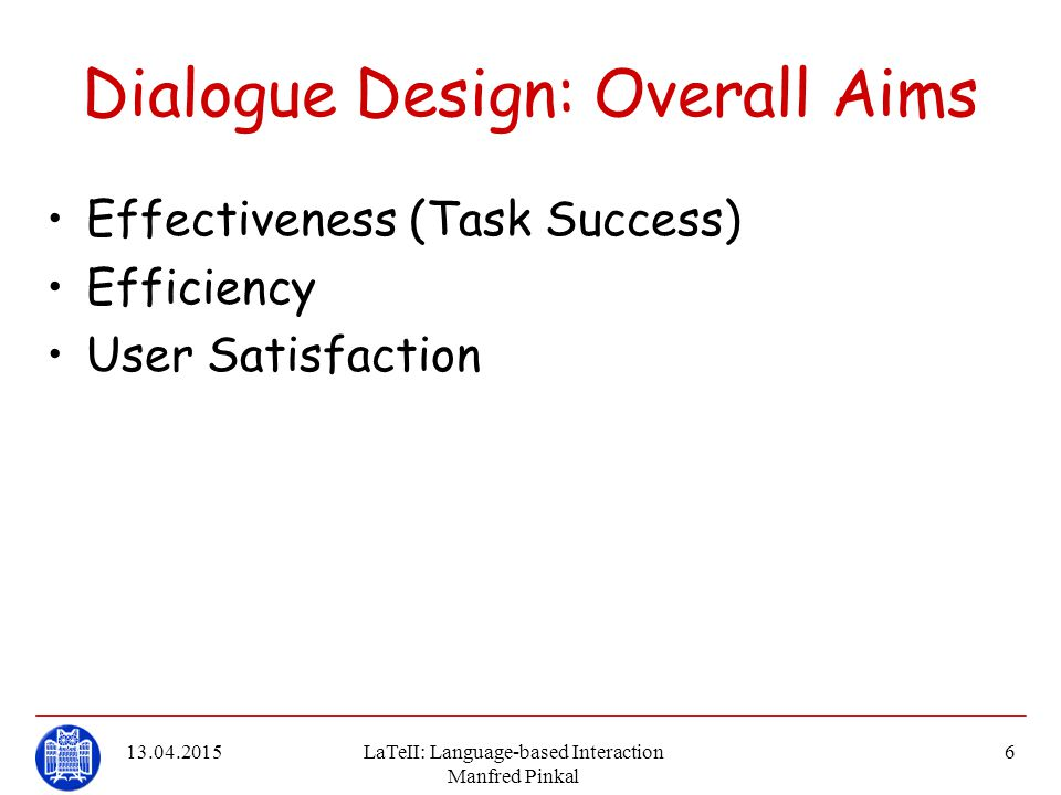 Dialogue Design: Overall Aims