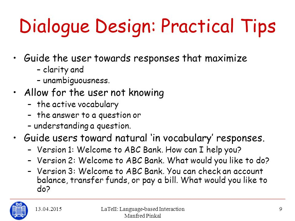 Dialogue Design: Practical Tips